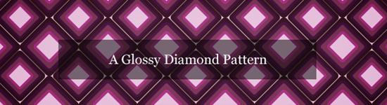 A Glossy Diamond