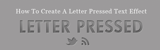 How to Create A Letter Pressed Text Effect