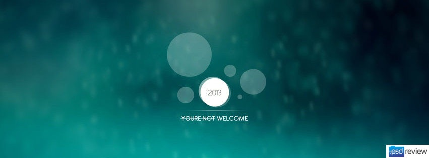 you-are-not-welcome-2013-facebook-timeline-cover